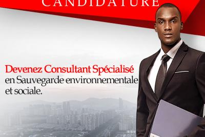 Devenez consultant spécialisé en Sauvegarde Environnementale et Sociale pour le compte des Projets et Programmes financés par les Bailleurs de fonds.
